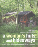 A Woman s Huts and Hideaways