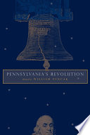 Pennsylvania s Revolution