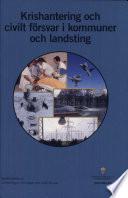 SOU 2004:134 Krishantering och civilt försvar i kommuner och landsting