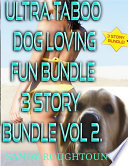 Ultra Taboo Dog Loving Fun Bundle 3 Story Bundle