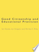 Good Citizenship and Educational Provision