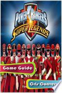 Power Rangers Super Legends Game Guide