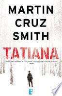 Tatiana (Arkady Renko 8) Mas Que Una Novela De