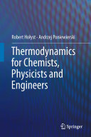 Thermodynamics for Chemists, Physicists and Engineers