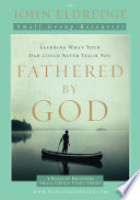 Fathered by God Participant s Guide