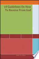 10 Guidelines On How To Receive From God