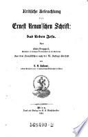 Kritische Beleuchtung der Ernest Renan'schen Schrift: das Leben Jesu