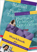 Manual for Pharmacy Technicians   Workbook for Manual for Pharmacy Technicians   Pharmacy Technician Certification Review and Practice Exam