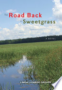 The Road Back to Sweetgrass Book PDF