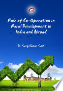 Role of Co Operation in Rural Development in India and Abroad