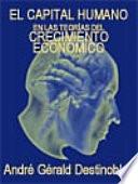 El capital humano en las teor  as del crecimiento econ  mico