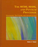 The 80386, 80486, and Pentium Processors: Hardware, Software, and Interfacing