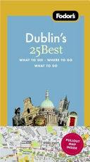 Fodor s Dublin s 25 Best