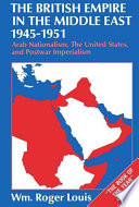 The British Empire in the Middle East  1945 1951