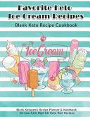 Favorite Keto Ice Cream Recipes