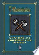 Terraria  Crafting and Construction Handbook