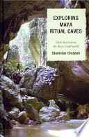 Exploring Maya Ritual Caves