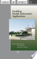 Enabling Health Informatics Applications