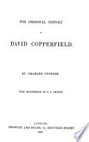 The Personal History of David Copperfield ... With Frontispiece by H. K. Browne