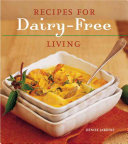 Recipes for Dairy free Living
