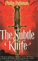 . The Subtle Knife .