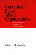 Uncommon Sense About Organizations Book PDF