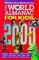 The World Almanac for Kids 2000