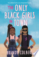 The Only Black Girls in Town Book PDF