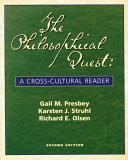 The Philosophical Quest  A Cross Cultural Reader