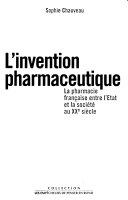 Histoire De La Pharmacie Ou 7000 Ans Pour Soigner L'homme par Sophie Chauveau