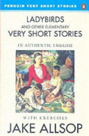 Ladybirds and Other Elementary Very Short Stories