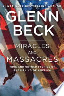 Miracles and Massacres