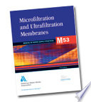 Microfiltration And Ultrafiltration Membranes For Drinking Water M53  book