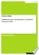 Disillusionment and Alienation in Hamid s selected works