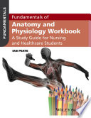 Fundamentals of Anatomy and Physiology Workbook