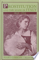 Prostitution and the State in Italy  1860 1915