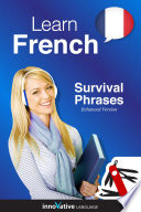 Learn French   Survival Phrases French  Enhanced Version