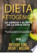Dieta Ketog Nica La Ciencia Y El Arte De La Dieta Keto