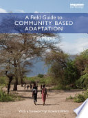 A Field Guide to Community Based Adaptation