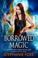 Borrowed Magic