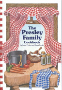 The Presley Family Cookbook