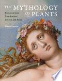 The Mythology of Plants