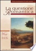 La questione romantica  Rivista interdisciplinare di studi romantici vol  15 16  Viaggio e paesaggio  Autunno 2003 primavera 2004