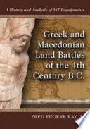 Greek and Macedonian Land Battles of the 4th Century B C