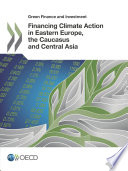 Ebook Green Finance and Investment Financing Climate Action in Eastern Europe, the Caucasus and Central Asia Epub OECD Apps Read Mobile