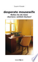 Desperate Mousewife