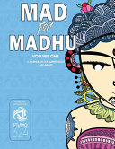 Mad For Madhu Volume 1