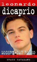 Leonardo DiCaprio  Modern Day Romeo