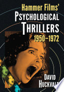 Hammer Films Psychological Thrillers 1950 1972 book