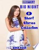 Erotica  Big Night  8 Short Stories Collection
